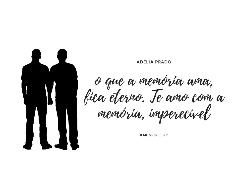 Frase do dia dos namorados - Adélia Prado