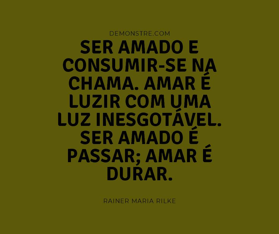 Frases do dia dos namorados - Rainer Maria Rilke