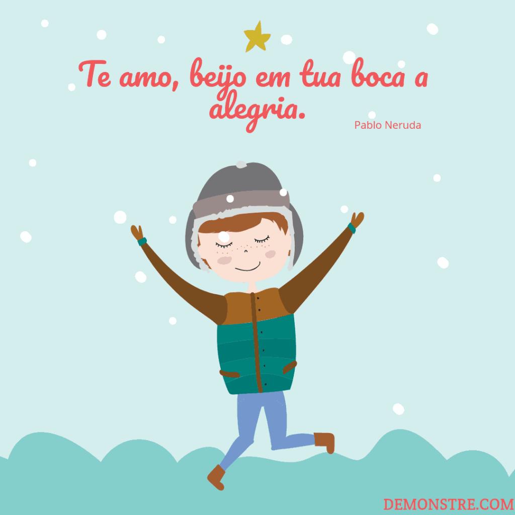 Frases para o Dia dos Namorados - Pablo Neruda