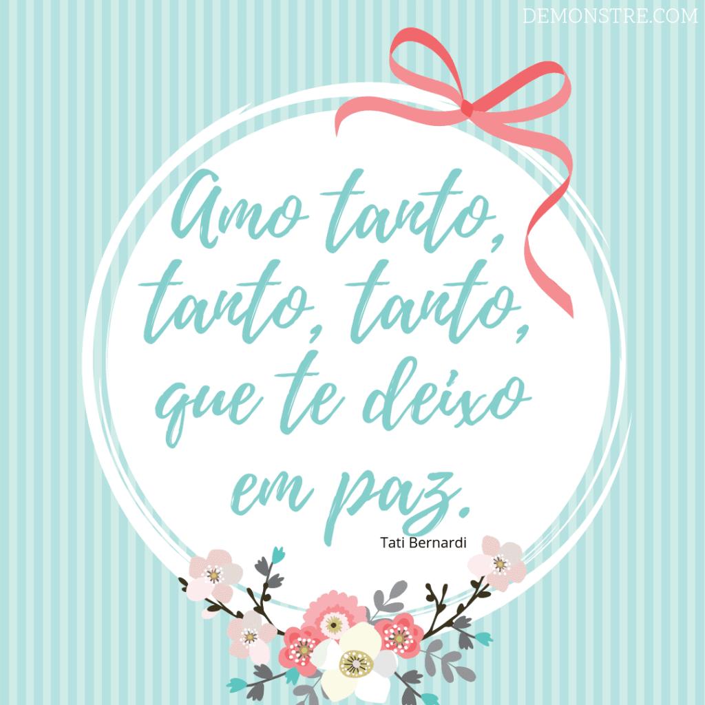 Frases para o Dia dos Namorados - Tati Bernardi