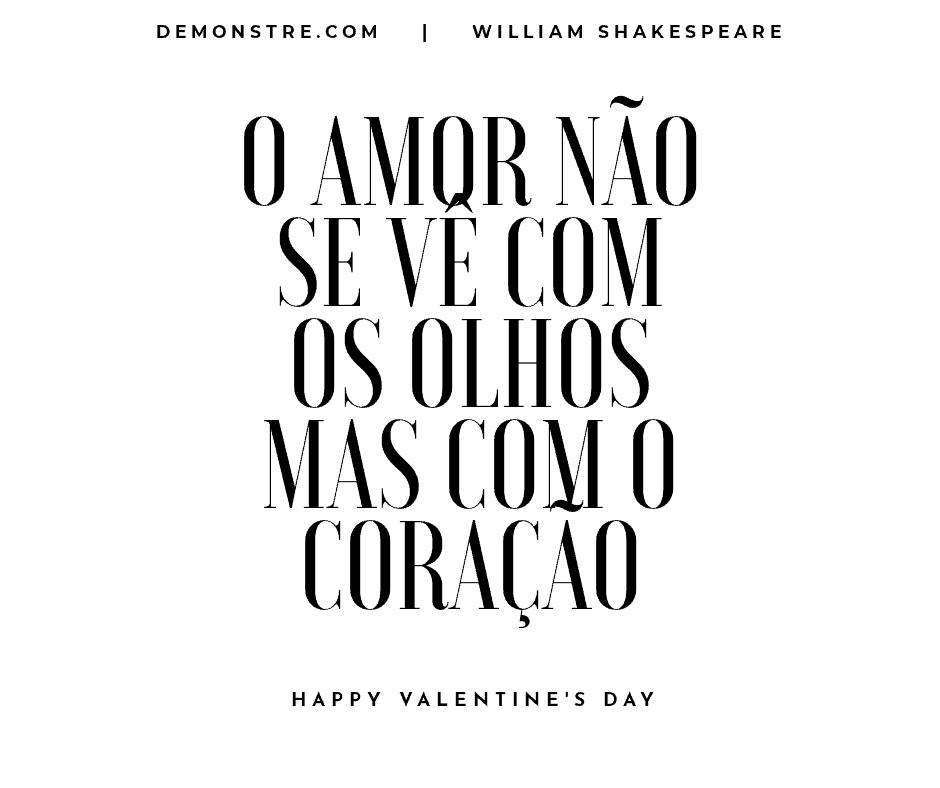 Frases do dia dos namorados - william shakespeare